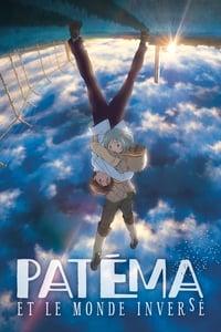 Patéma et le monde inversé (2014)