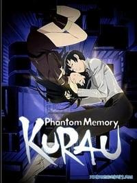 Kurau Phantom Memory (2004)