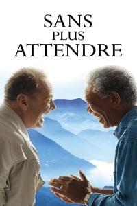 Sans plus attendre (2008)