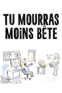 Tu mourras moins bête (2015)