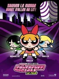 Les Super Nanas - Powerpuff girls, le film (2002)