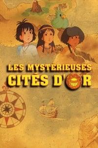 Les Mystérieuses Cités d'or (1982)