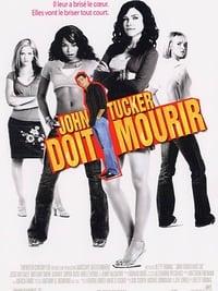 John Tucker doit mourir (2006)