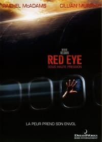 Red Eye : Sous Haute Pression (2005)