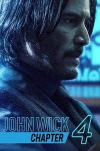 John Wick : Chapitre 4 (2022)