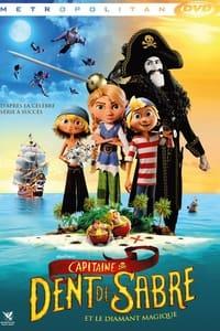 Capitaine Dent de Sabre et le diamant magique (2020)