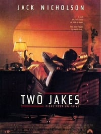 The Two Jakes (1991)