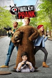 Walk the Prank (2016)