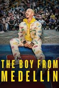 The Boy from Medellín (2021)