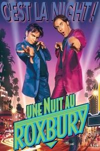 Une Nuit au Roxbury (1999)