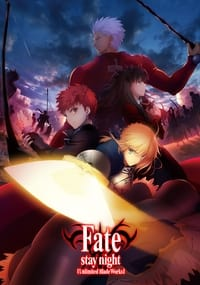 Fate/Stay Night : Unlimited Blade Works (2014)