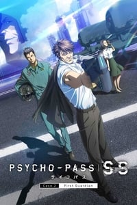 Psycho-Pass : Sinners of the System - Case 2 - Le Premier Gardien (2019)