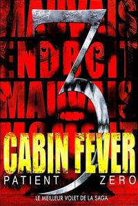 Cabin Fever : Patient Zero (2014)