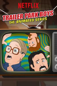 Trailer Park Boys: The Animated Series (2019)
