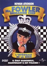 Mr. Fowler, brigadier chef (1995)
