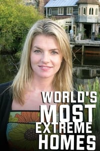 World's Most Extreme Homes (2006)
