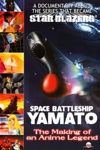 Space Battleship Yamato: The Making of an Anime Legend (2005)