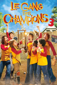 Le gang des champions 3 (2008)