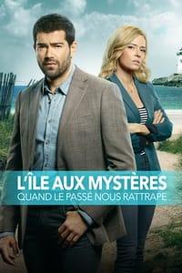 L'île aux mystères - 01 - quand le passé nous rattrape (2020)