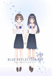 Blue Reflection Ray (2021)