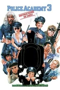 Police Academy 3 : Instructeurs de choc (1986)