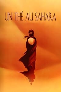Un thé au Sahara (1990)