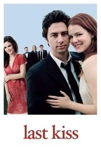 Last kiss (2006)