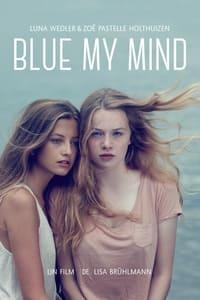 Blue My Mind (2018)