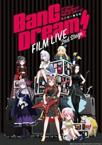 BanG Dream! FILM LIVE 2nd Stage (2021)