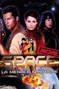 Space Movie - La menace fantoche (2004)