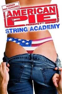 American Pie présente : String Academy (2006)