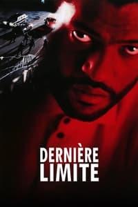 Dernière Limite (1993)