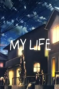 MY LIFE (2012)