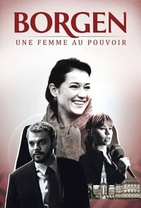 Borgen, Une Femme Au Pouvoir (2010)