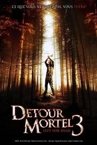Détour mortel 3 (2010)
