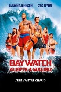 Baywatch : Alerte à Malibu (2017)