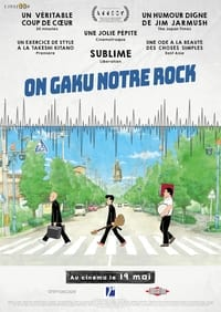 On-Gaku : Notre Rock ! (2020)