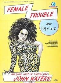 Female Trouble (1984)
