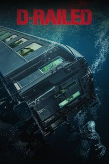 Movie D-Railed (2019)