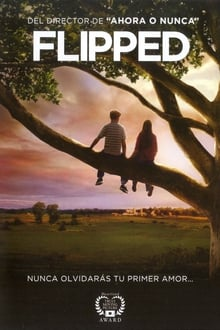 Flipped (Mi primer amor ) (2010)
