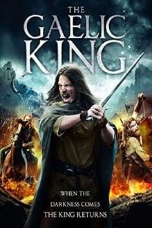 The Gaelic King (2017)