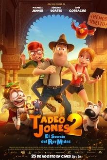 Tadeo Jones 2. El secreto del Rey Midas (2017)
