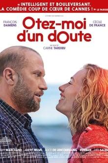 Ôtez-moi d'un doute (Quiero estar seguro) (2017)