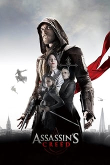 Watch Full Movie Online And Download Assassin's Creed (2016)