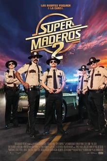 Supermaderos 2 (2018)