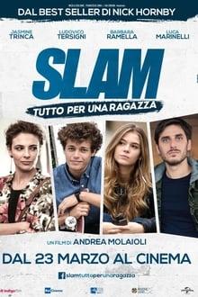 Slam – Tutto per una ragazza (2016)