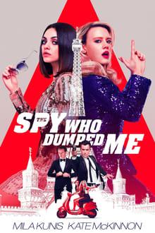 Šnipas, kuris mane išdūrė / The Spy Who Dumped Me