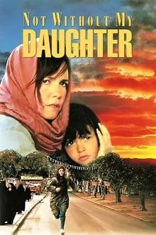 No sin mi hija (1991)