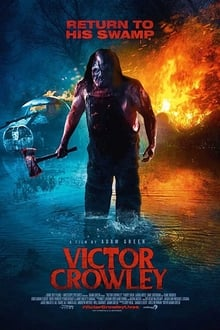 Victor Crowley (Hatchet 4) (2017)