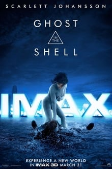 Watch Full Movie Online And Download Ghost in the Shell (2017)